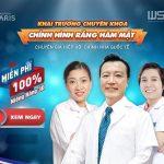 Khai trương chuyên khoa chỉnh hình răng hàm mặt  – Ưu đãi đến 100% giá trị dịch vụ